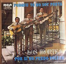 """LOS MONTEJO PORQUE NO SOY POETA / POR SI NO PUEDO VOLVER MEXICAN 7"""" SINGLE PS"""