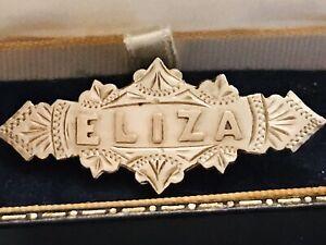 Vintage Sterling Silver Name Brooch  - Birmingham 1893  ELIZA or Elizabeth