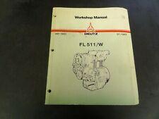Deutz FL 511 Workshop Manual    291 1921  01/1987