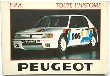 Peugeot: Toute L'Histoire.  Pierre Dumont . E. P. A. (French text)  1987