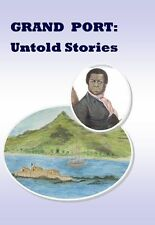 Grand Port Untold Stories Navy Battle Mauritius Conquest Hall & Carter SIGNED!