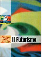 ITALIA - FOLDER 2003 - FUTURISMO - VALORE FACCIALE € 11,00
