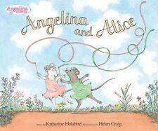 ANGELINA BALLERINA Angelina and Alice (hc) Katharine Holabird