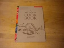 Alice's Cookbook by Alice Hart (2011, Paperback)