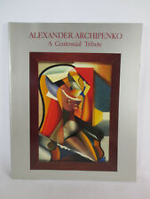 Alexander Archipenko A Centennial Tribute 1986 Museum Exhibition Catalogue Book