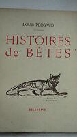 PERGAUD  HISTOIRES DE BETES   illustré par Duluermoz