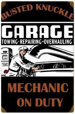 Busted Knuckle Garage Mechanic Tow Repair Metal Sign Man Cave Shop Club Bus008