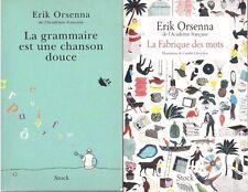 ERIK ORSENNA GRAMMAIRE EST UNE CHANSON DOUCE + FABRIQUE DES MOTS + POSTER GUIDE