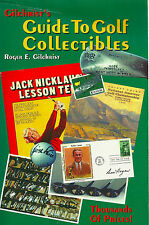 """GILCHRIST """"GILCHRIST'S GUIDE TO GOLF COLLECTIBLES"""" 1998 1ST PB VG 1000'S ITEMS"""