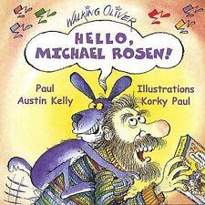 PAUL AUSTIN KELLY (TENOR VOCAL) - HELLO, MICHAEL ROSEN NEW CD