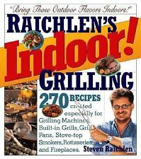 RAICHLEN'S Indoor! Grilling :270 Recipes, PAN & Countertop Grills ETC  COOKBOOK