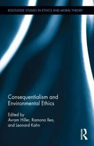 Consequentialism and Environmental Ethics by Avram Hiller: New