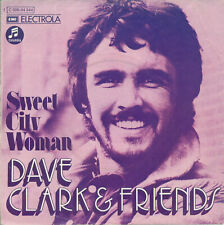 Dave Clark & Friends - Sweet City Woman (picture cover only)