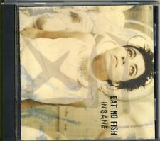 EAT NO FISH - insane CD 2001