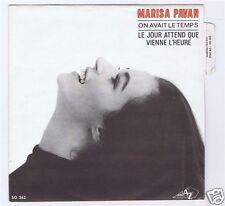 45 RPM SP MARISA PAVAN ON AVAIT LE TEMPS