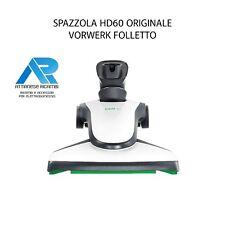 SPAZZOLA HD 60 VORWERK FOLLETTO VK 130-135-136 140-150-200 REVIEL