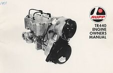 1971 RUPP TR440 ENGINE OWNERS MANUAL P/N 16621 (650)