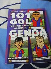 101 gol che hanno fatto grande il Genoa Gelasio Adamoli