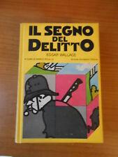 IL SEGNO DEL DELITTO-EDGAR WALLACE-1° ED.MONDADORI 1978