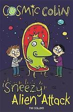 Sneezy Alien Attack: Cosmic Colin by Tim Collins (Paperback) New Book
