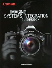 Canon Imaging Systems Integration Guidebook for Professionals