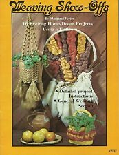Weaving Show-offs Margaret Forier Vintage Project Pattern Book New 1978