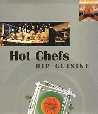 Hot Chefs Hip Cuisine:Recipes-ExLibrary