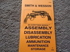 Smith & Wesson Revolver All Types .32, .38 Special, .357, .45 Manual 87  pages