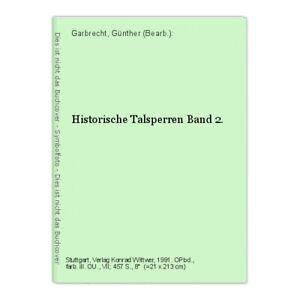 Historische Talsperren Band 2. Garbrecht, Günther (Bearb.):