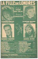 LA FILLE DE LONDRES de MONTERO HARDEN SAUVAGE DUPRÉ Musique Pierre ORLAN 1952