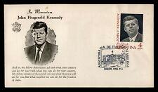 DR WHO 1964 ARGENTINA FDC IN MEMORIAM JFK JOHN F KENNEDY  C238608