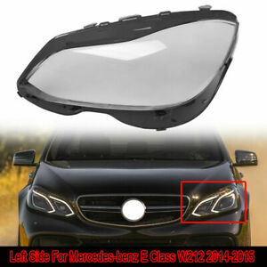 For Benz W212 E-Class E350 2014 2015 2016 Headlight Clear Lens Cover Left Side