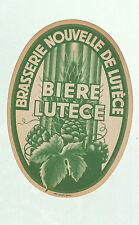 """ETIQUETTE Ancienne BIERE / BRASSERIE NOUVELLE """"BIERE DE LUTECE"""" Imp. DELCEY"""