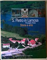 S. Pietro in Lamosa - Provaglio D'Iseo. Storia e Arte -  Sina, Vecchio -2004 - L