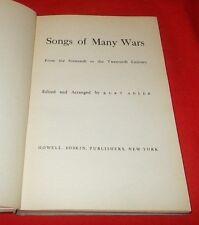 """Songs Of Many Wars""  Sixteenth to Twentieth Century Kurt Adler *1943* 1st"