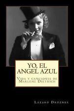 Biodramas de Famosos: Yo, el Angel Azul : Vida y Canciones de Marlene...