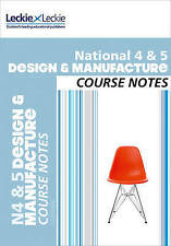 National 4/5 Design and Manufacture Course Notes (Course Notes) by Jill Connolly (Paperback, 2014)