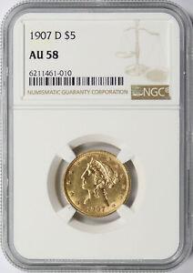 1907-D $5 Liberty Gold Half Eagle NGC AU58