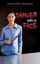 Danger with A Face by Krystal S. Francis (2011, Hardcover)