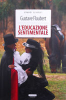 L'educazione sentimentale Flaubert Vers. Integrale Crescere Edizioni LIBRO Nuovo