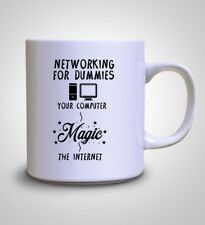 Networking FOR DUMMIES computer Magic Internet Geek idea regalo tazza da IN CERAMICA CUP