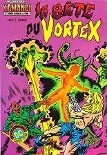 Kamandi T6 - La Bête du Vortex - Jack Harris - Eds. Arédit - 1982