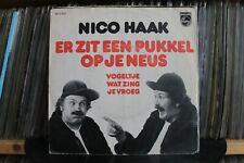 """7"""" Single Nico Haak - Er Zit Een Pukkel Op Je Neus / Vogeltje Wat Zing Je Vroeg"""