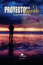 Proyecto de la Tarde : Poesía (2013, Paperback)