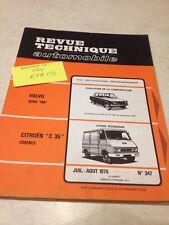 Revue Technique Automobile Citroën C35 essence , evol' Volvo 140 N° 347 éd. 75