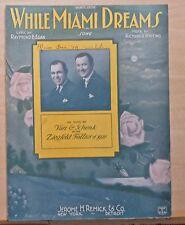 While Miami Dreams- 1922 sheet music - Van & Schenk of Ziegfeld Follies photo