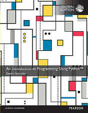 An Introduction to Programming Using Python by David I. Schneider (Mixed media p
