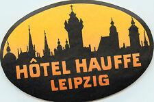 Hotel Hauffe ~LEIPZIG GERMANY~ Artistic Old Pre-War Luggage Label, c. 1935