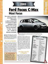 FICHE TECHNIQUE VOITURE FORD FOCUS C-MAX 2003 VÉHICULE COLLECTION AUTO