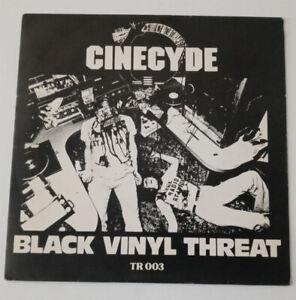 Cinecyde – Black Vinyl Threat 1978 Tremor Records The Dogs Ramones Dead Boys KBD